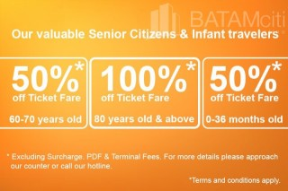 Batam Promotion - BatamFast Ticket Discount for Senior citizen and Infant