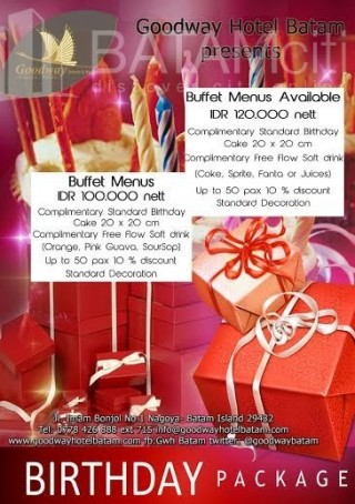 Batam Promotion - Goodway Birthday Package