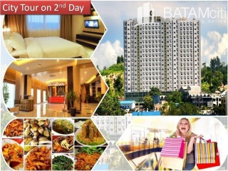 Batam tour package - Batam Tour: 2D1N Stay @Nagoya Mansion Hotel - Tour Package - CITY TOUR ON 2ND DAY